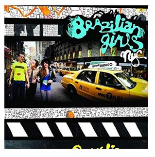 cover Brazilian Grils New York City album.png