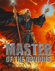 master o' obvious.jpg