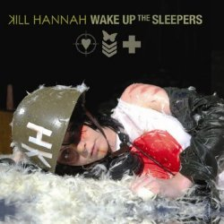 Kill-hannah-wake-up-the-sleepers-2009.jpg
